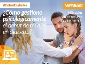 Webinar: ¿Cómo gestiono psicológicamente el debut de mi hijo en diabetes?