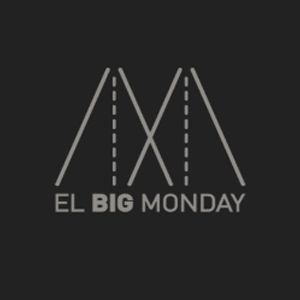 EL BIG MONDAY