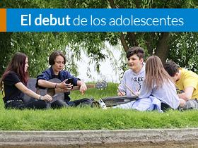 El Debut de los adolescentes