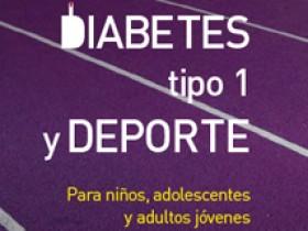 Diabetes tipo 1 y deporte. Para niños, adolescentes y adultos jóvenes