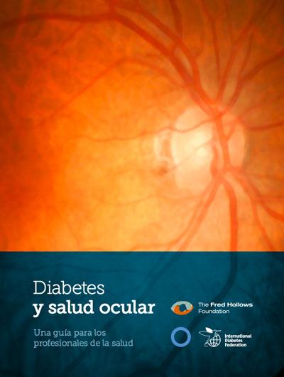 Diabetes y salud ocular, guía para profesionales de la salud