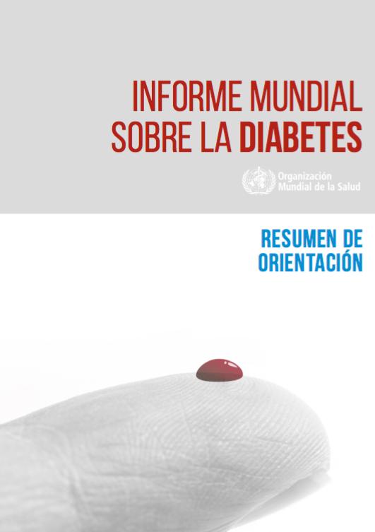 Informe mundial sobre la diabetes de la OMS.