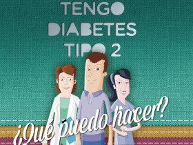 Tengo Diabetes Tipo 2, ¿qué puedo hacer? (2º edición)