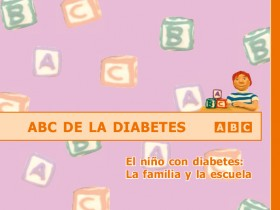 ABC de la Diabetes. El niño con diabetes: la familia y la escuela