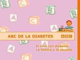 ABC de la Diabetes. El niño con diabetes: la familia y la escuela